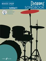 The Faber Graded Rock & Pop Series Drums Songbook: Initial – Grade 1